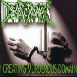 DEAD FOR DAYS ''Creating Murderous Domain''