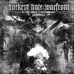 DARKEST HATE WARFRONT ''Satanik Annihilation Kommando''