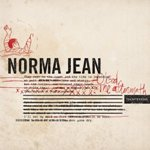 NORMA JEAN ''O God, the Aftermath''
