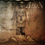 AEON ''Bleeding The False''