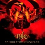 NILE ''Annihilation Of The Wicked''