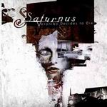 SATURNUS ''Veronika Decides To Die''