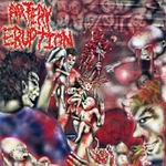 ARTERY ERUPTION ''Gouging Out Eyes Of Mutilated''
