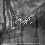 FORGOTTEN TOMB ''Negative Megalomania''