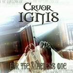 CRUOR IGNIS ''For The Nameless One'' [EP]
