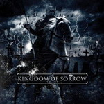 KINGDOM OF SORROW ''Kingdom of Sorrow''