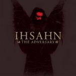 IHSAHN ''The Adversary''