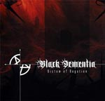 BLACK DEMENTIA''Dictum Of Negation''