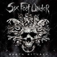 SIX FEET UNDER ''Death Rituals''