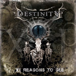 DESTINITY ''XI Reasons To See''