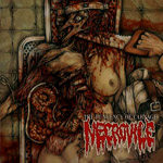 NECROVILE ''The Pungency of Carnage''