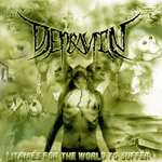 DEPRAVITY ''Litanies for the World to Suffer''