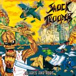 SHOCK TROOPERS ''Blades and Rods''