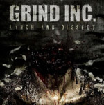 GRIND INC. ''Lynch And Dissect''