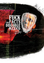 FUCK THE FACTS ''Disgorge Mexico (DVD)''