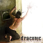 DRACONIC ''From the Wrong Side of the Aperture''