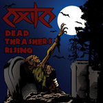 EXILE ''Dead Thrashers Rising''