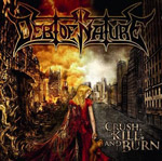 DEBT OF NATURE ''Crush, Kill and Burn''