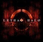 LETHAL HALO ''Lethal Halo''
