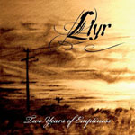 LLYR ''2 Years of Emptiness''