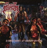 SERIAL BUTCHER ''A Crash Course in Cranium Crushing''