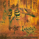 INFESTED BLOOD ''The Masters of Grotesque''