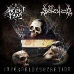 SATANIZED/ANCIENT MALUS ''Infernal Desecration''
