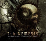 7th NEMESIS ''Deterministic Nonperiodic Flow''