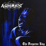 ACHREN ''The Forgotten King''