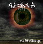 ABSENTIA ''Our Bleeding Sun''