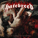HATEBREED ''The Divinity Of Purpose''