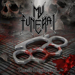 MY FUNERAL ''Thrash Destruction''