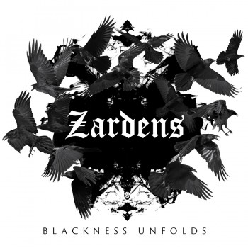 ZARDENS ''Blackness Unfolds''