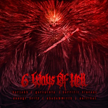6 Ways of Hell Split