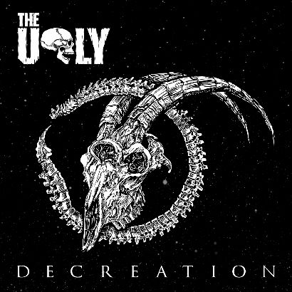 THE UGLY''Decreation''