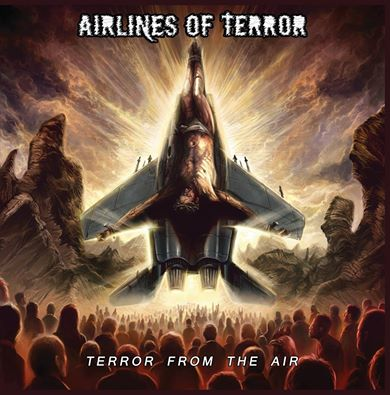 AIRLINES OF TERROR ''Terror from the Air''