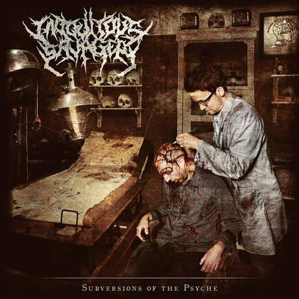 INIQUITOUS SAVAGERY ''Subversions of the Psyche''