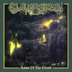 SLAUGHTERDAY ''Laws of the Occult''