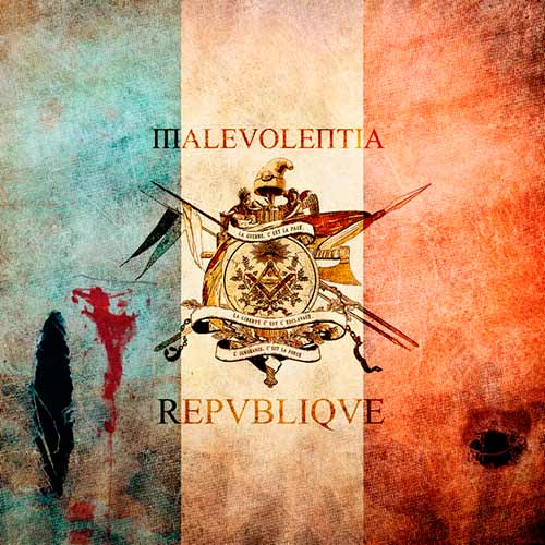 MALEVOLENTIA ''Republique''