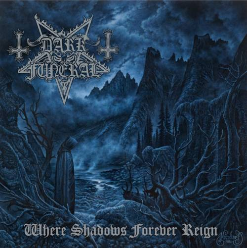 DARK FUNERAL ''Where Shadows Forever Reign''