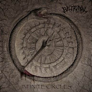 BETRAYAL ''Infinite Circles''