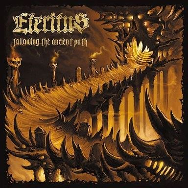 ETERITUS ''Following the Ancient Path''