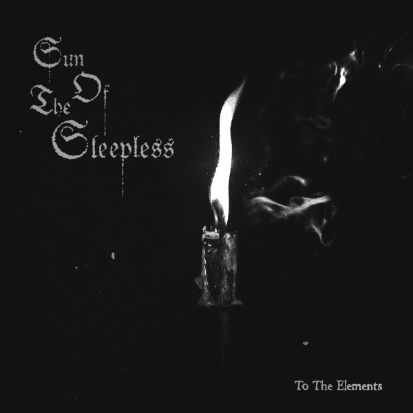 SUN OF THE SLEEPLESS ''To the Elements''