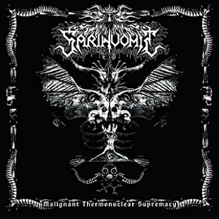 SARINVOMIT ''Malignant Thermonuclear Supremacy''