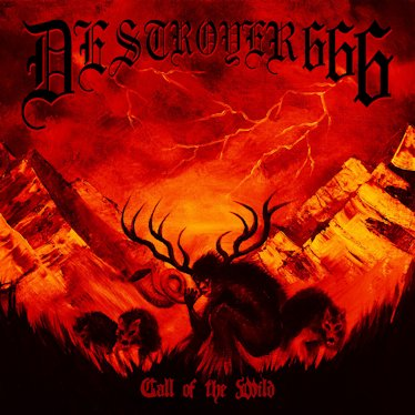 DESTROYER 666 ''Call of the Wild''