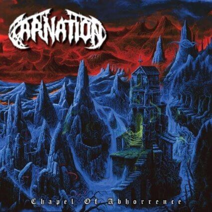 CARNATION ''Chapel of Abhorrence''