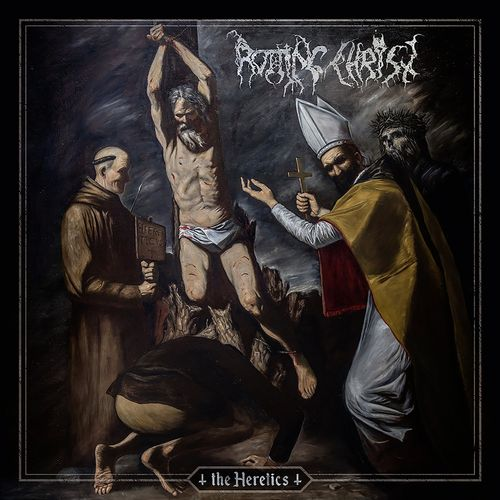 ROTTING CHRIST ''The Heretics''