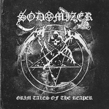SODOMIZER ''Grim Tales Of The Reaper''