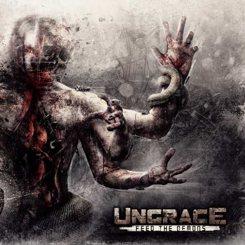 UNGRACE ''Feed the Demons''