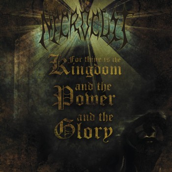 NECROCULT ''For Thine Is the Kingdom, and the Power, and the Glory''